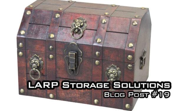 LARP Storage Solutions